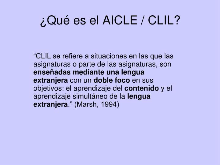 ¿Qué es el AICLE / CLIL?