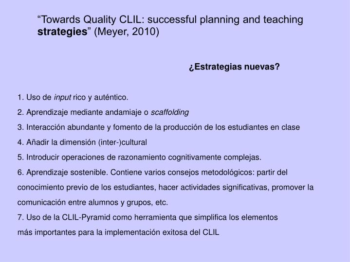 """""""Towards Quality CLIL: successful planning and teaching"""