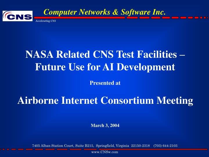 NASA Related CNS Test Facilities – Future Use for AI Development