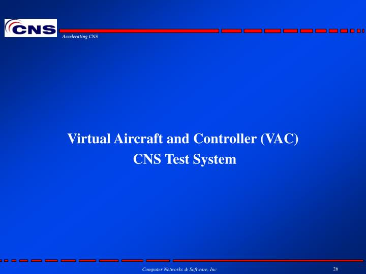 Virtual Aircraft and Controller (VAC)