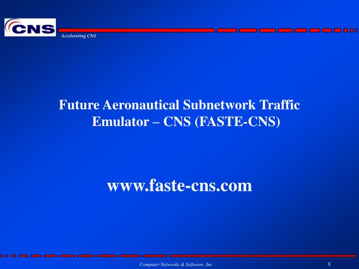 Future Aeronautical Subnetwork Traffic Emulator – CNS (FASTE-CNS)