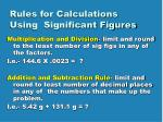 rules for calculations using significant figures