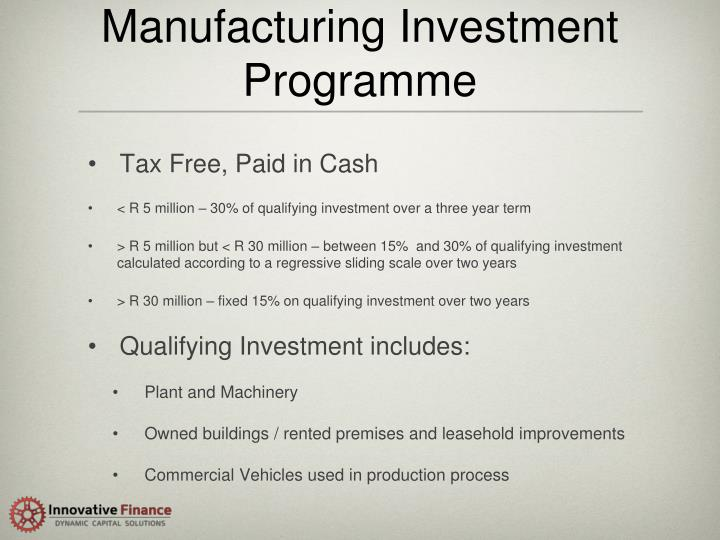 Manufacturing Investment Programme