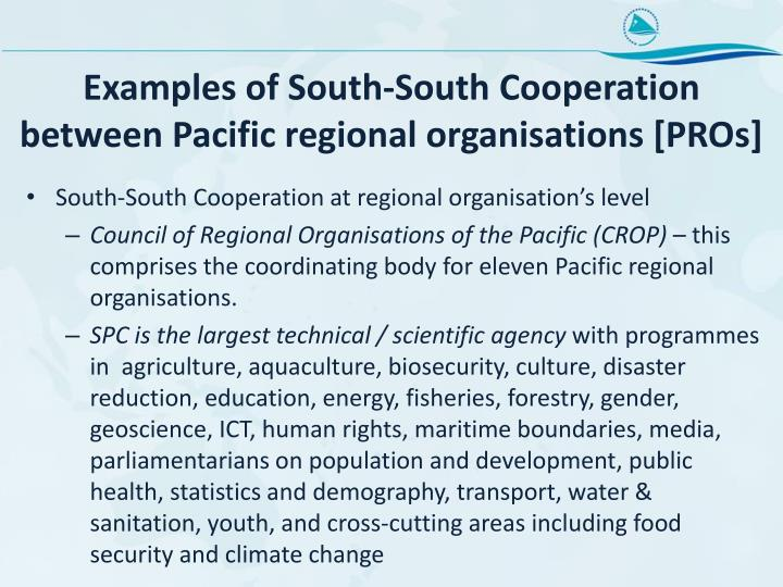 Examples of South-South Cooperation between Pacific regional organisations [PROs]
