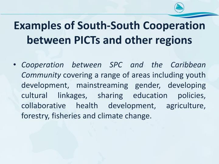 Examples of South-South Cooperation between PICTs and other regions