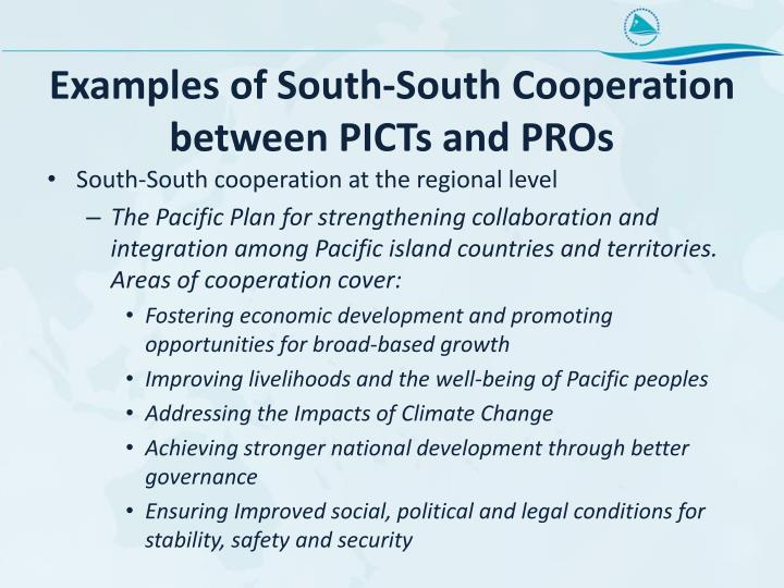 Examples of South-South Cooperation between PICTs and PROs