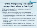 further strengthening south south cooperation where to from here