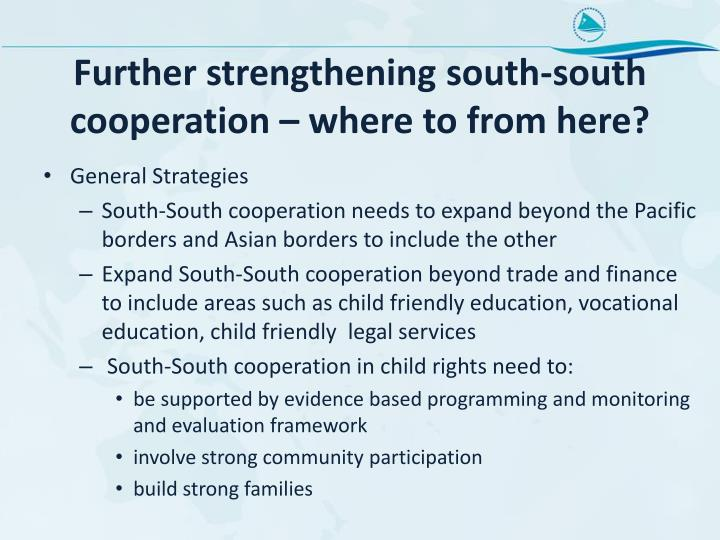 Further strengthening south-south cooperation – where to from here?