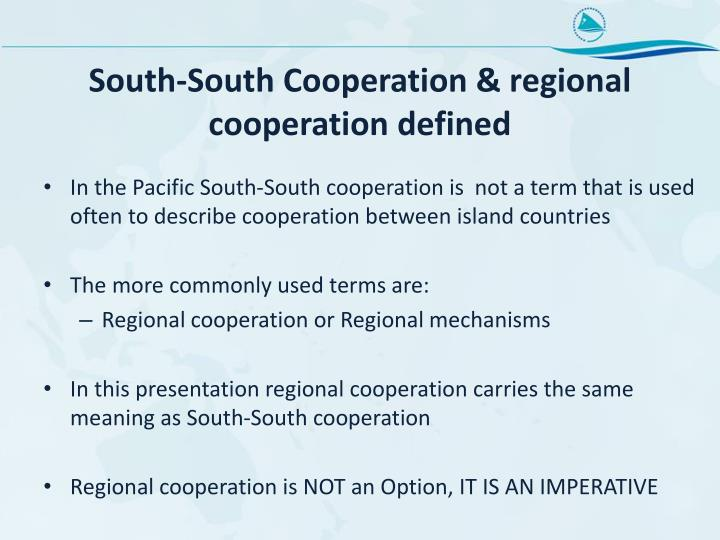 South-South Cooperation & regional cooperation defined