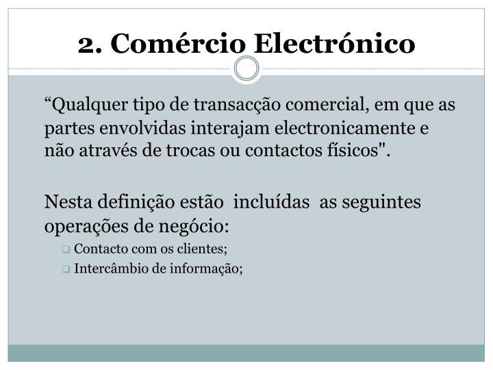 2. Comércio Electrónico