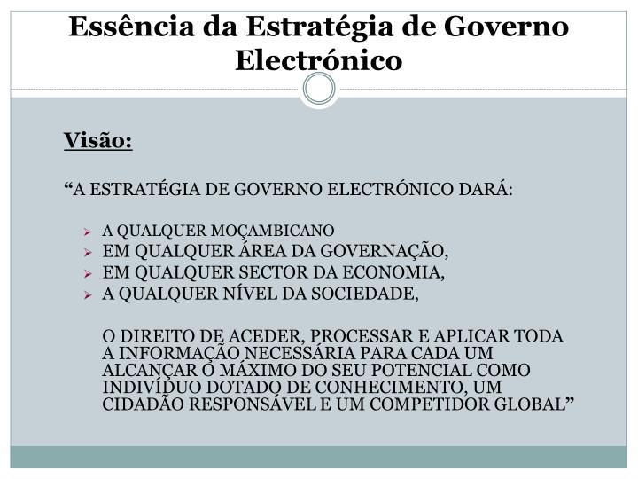 Essência da Estratégia de Governo Electrónico