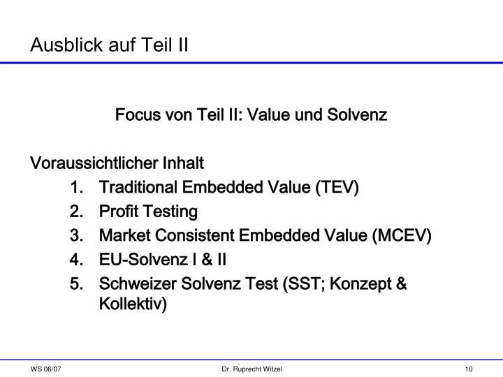 Focus von Teil II: Value und Solvenz