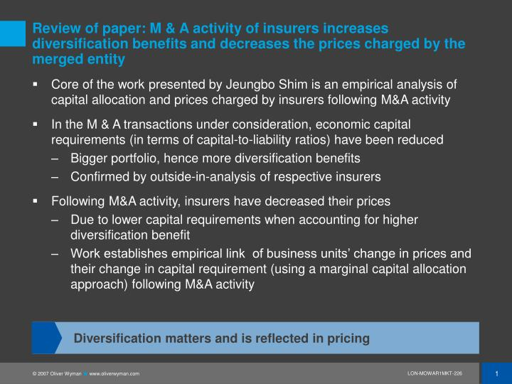 Review of paper: M & A activity of insurers increases diversification benefits and decreases the prices charged by the merged entity