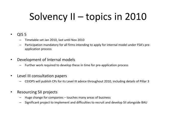 Solvency II – topics in 2010