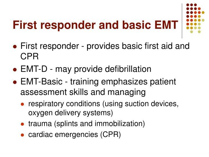 First responder and basic EMT