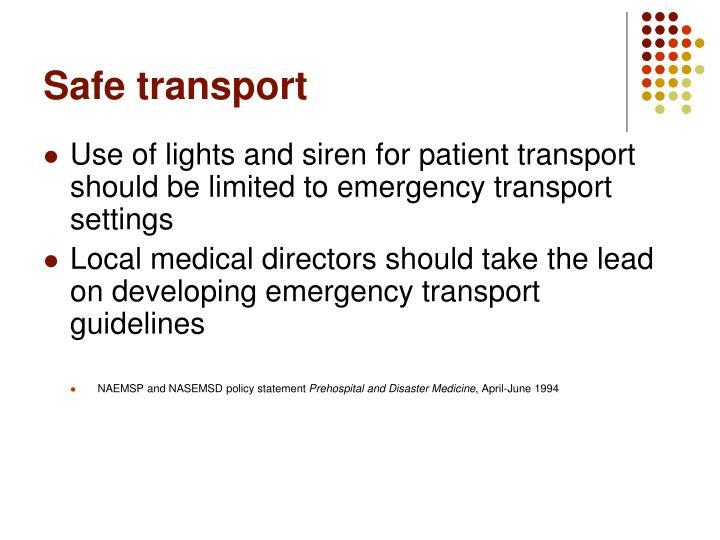 Safe transport