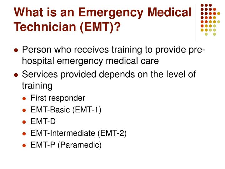 What is an Emergency Medical Technician (EMT)?