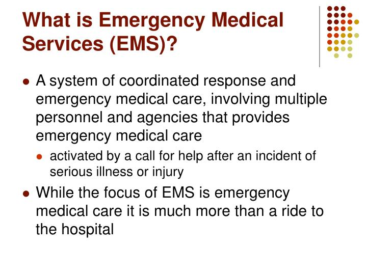 What is Emergency Medical Services (EMS)?