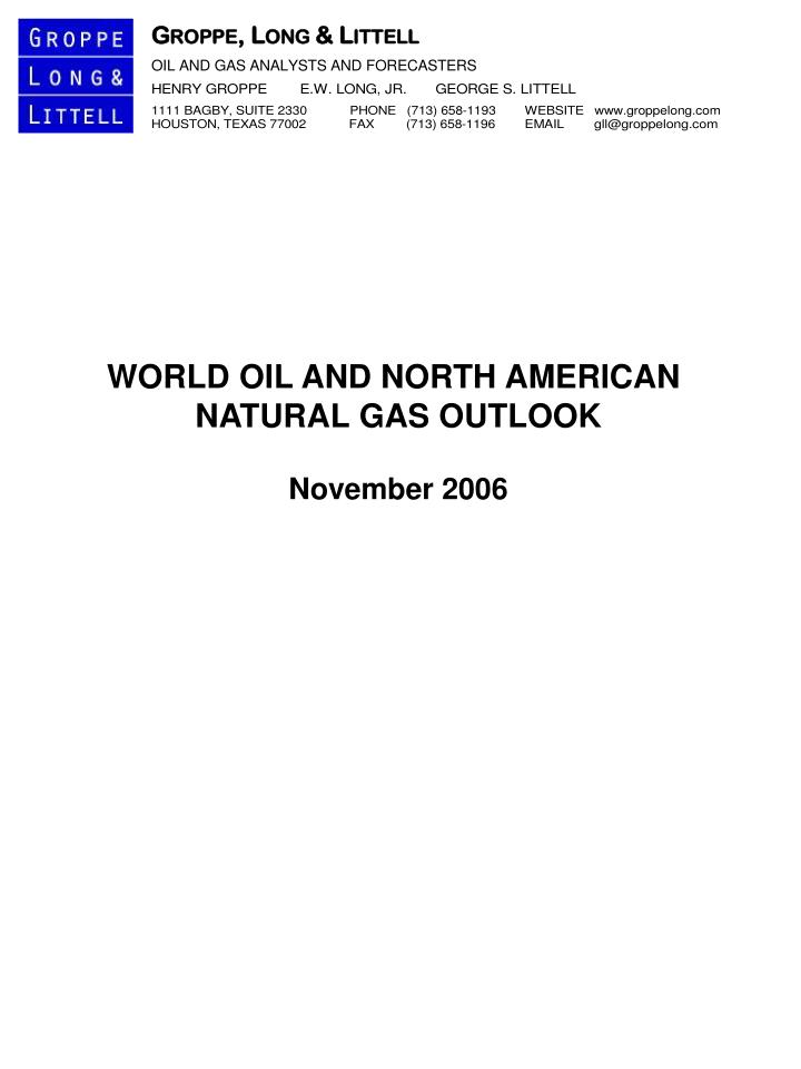 WORLD OIL AND NORTH AMERICAN