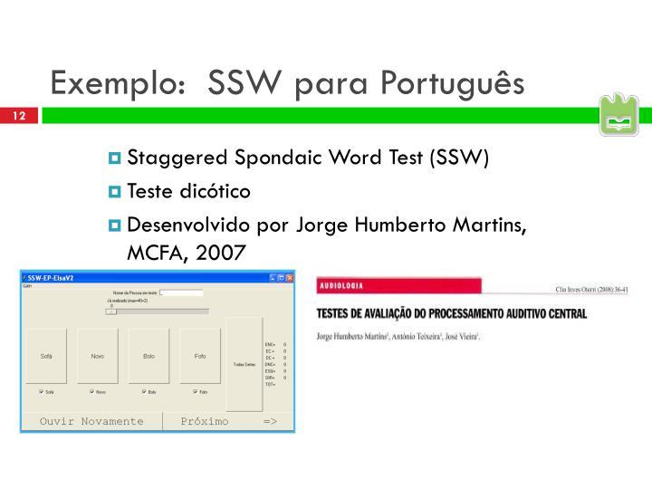 Exemplo:  SSW para Português