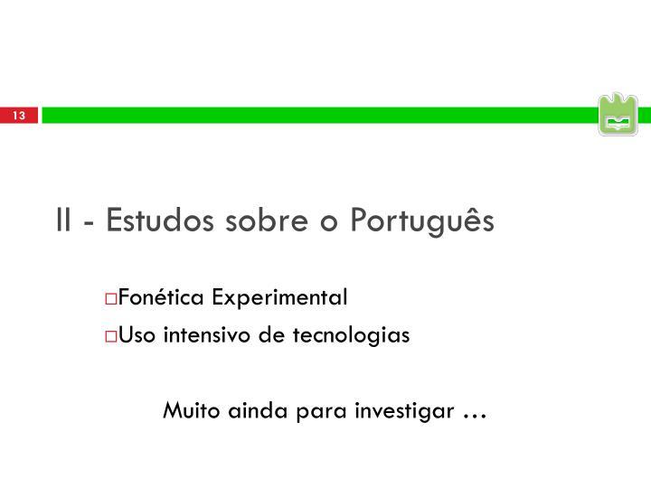 II - Estudos sobre o Português