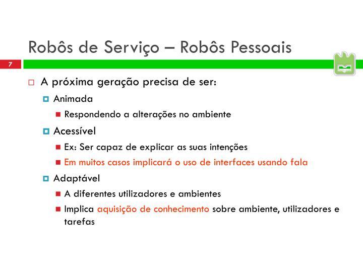 Robôs de Serviço – Robôs Pessoais