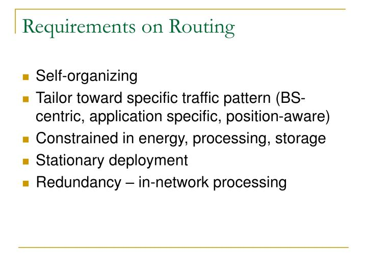 Requirements on Routing