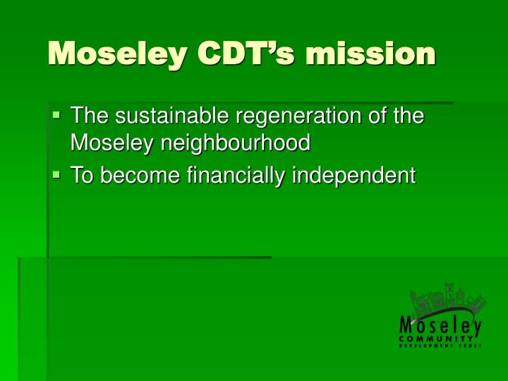 Moseley cdt s mission