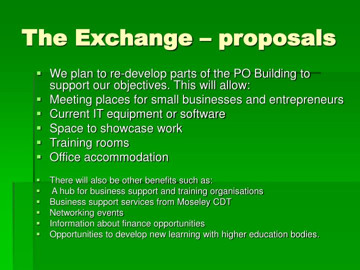 The Exchange – proposals