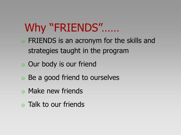 """Why """"FRIENDS""""……"""