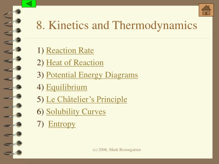 8. Kinetics and Thermodynamics