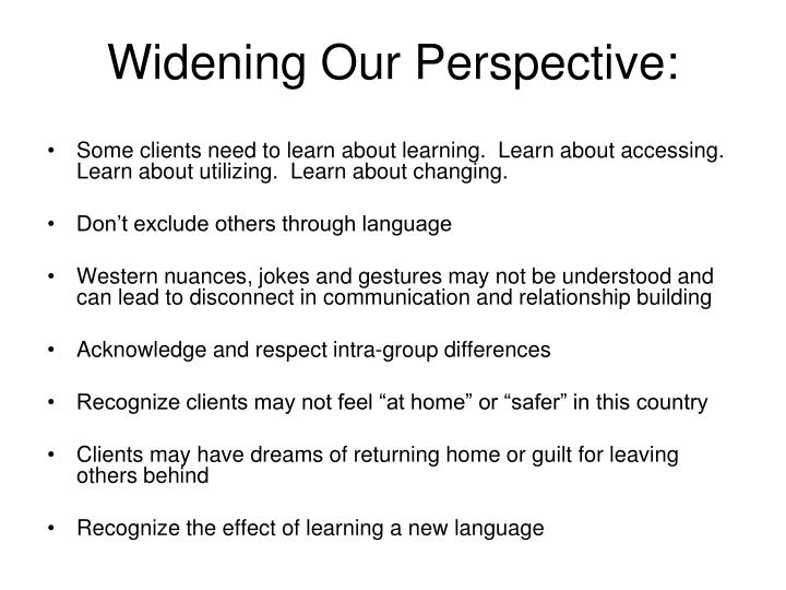 Widening Our Perspective: