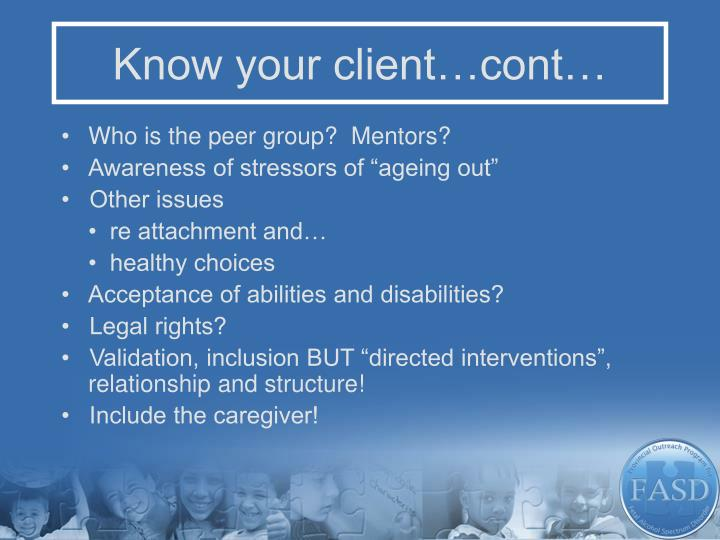 Know your client…cont…
