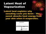 latent heat of vapourization3