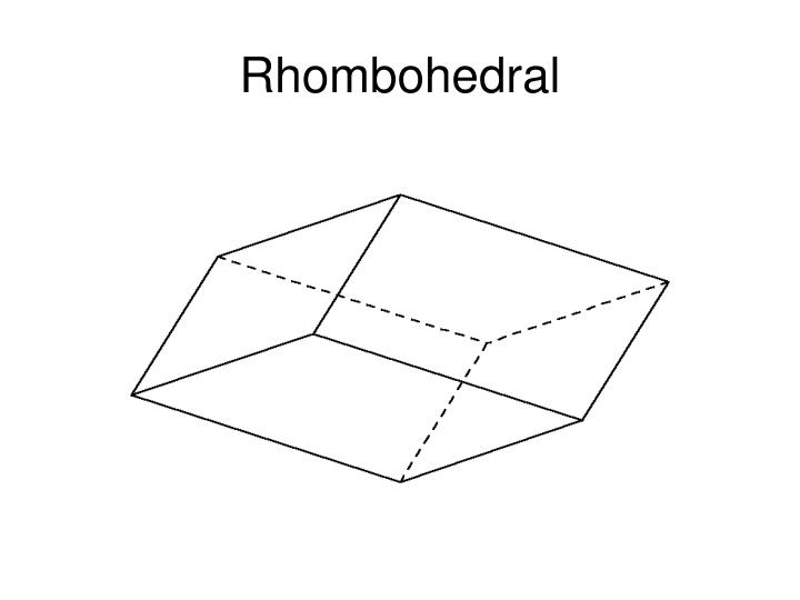 Rhombohedral