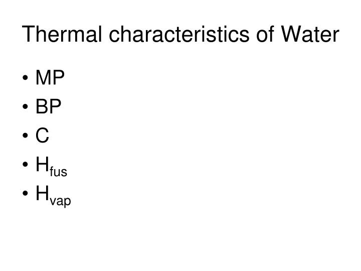 Thermal characteristics of Water