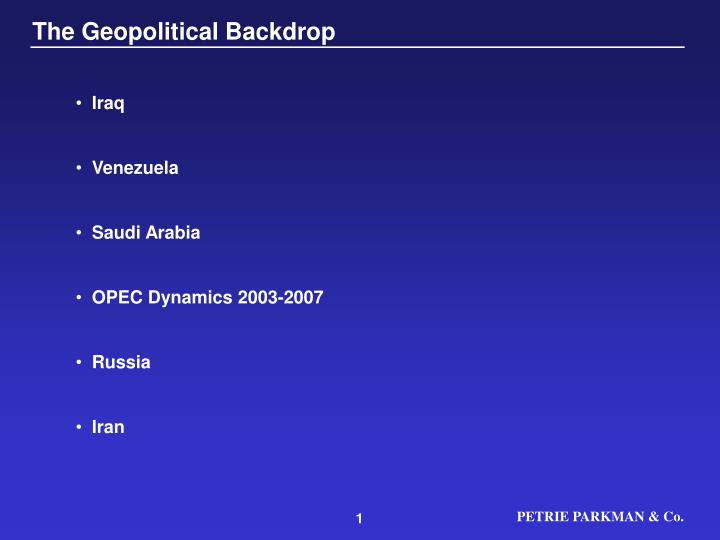 The Geopolitical Backdrop