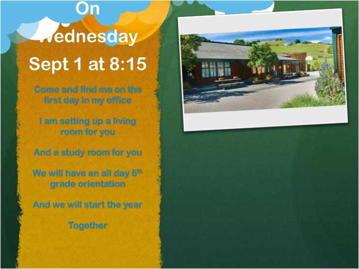 On Wednesday Sept 1 at 8:15