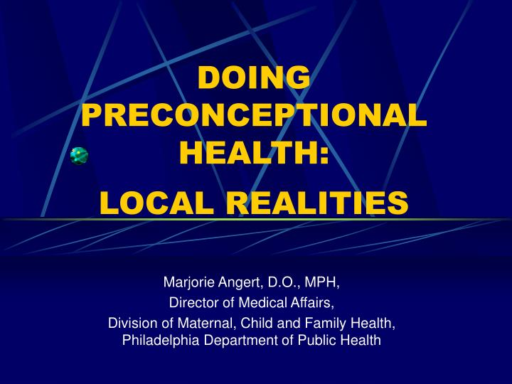 Doing preconceptional health local realities