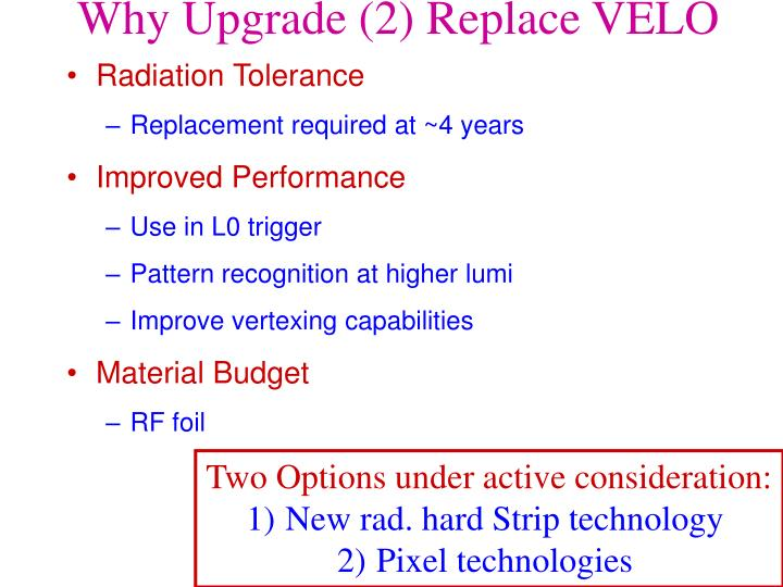 Why Upgrade (2) Replace VELO