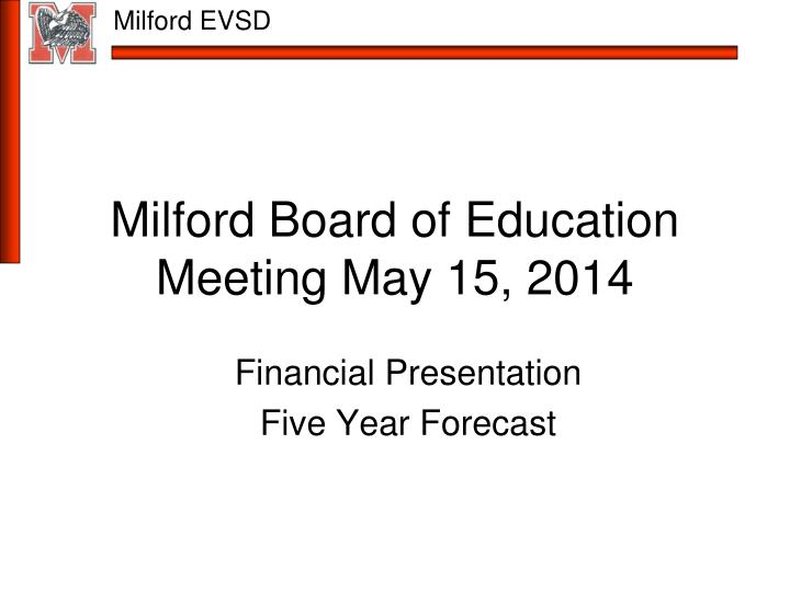 Milford board of education meeting may 15 2014