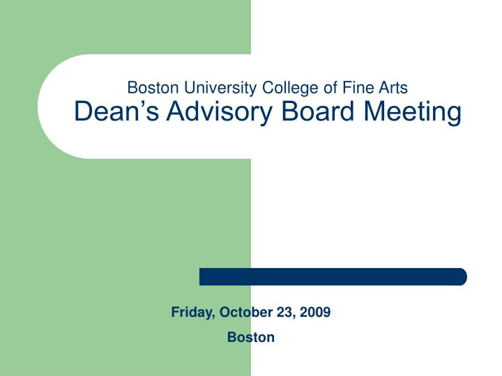 Boston university college of fine arts dean s advisory board meeting