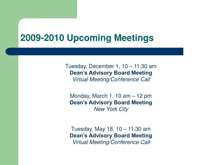 2009-2010 Upcoming Meetings