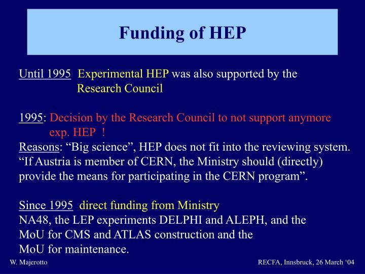 Funding of HEP