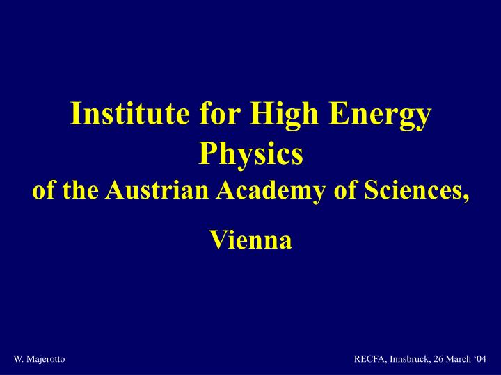 Institute for High Energy Physics