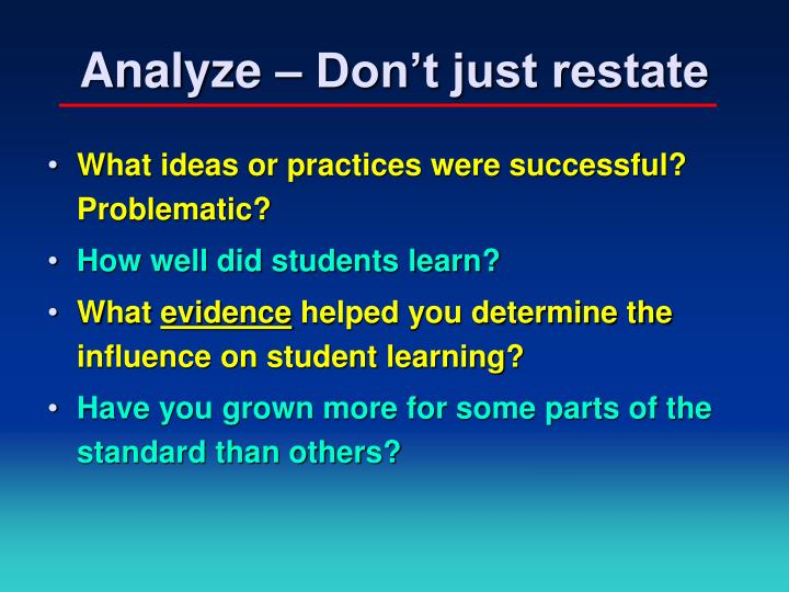 Analyze – Don't just restate