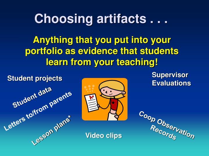 Choosing artifacts . . .