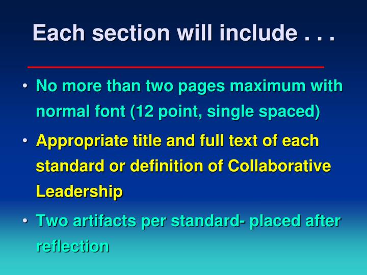 Each section will include . . .