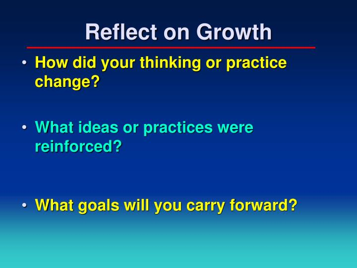 Reflect on Growth