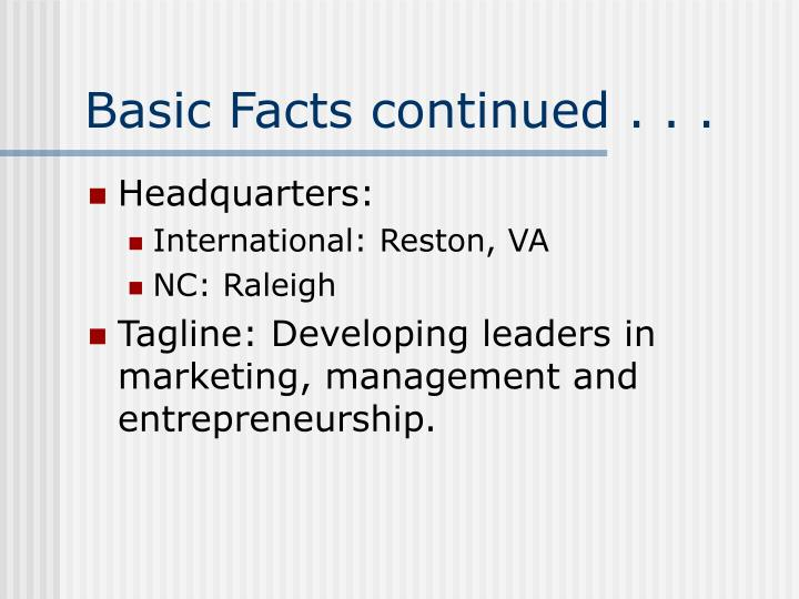 Basic Facts continued . . .